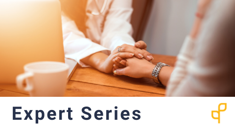 Expert Series:  How to Develop Communication, Empathy, and Power Skills to Optimize Patient Outcomes