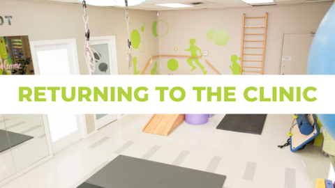 Kids Physio's Best Practices for Returning to the Clinic
